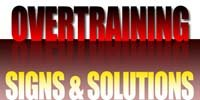Overtraining: Signs and Solutions!