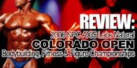 2006 NPC AXIS Labs Natural Colorado Open Bodybuilding, Fitness & Figure Championships Review