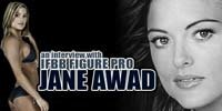 An Interview With Canadian IFBB Figure Pro Jane Awad.