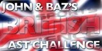 John & Baz's British AST Challenge!
