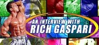 An Interview With Rich Gaspari!