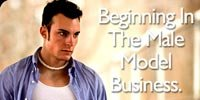 Beginning In The Male Model Business.