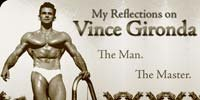 My Reflections On Vince Gironda: The Man, The Master.