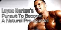 Layne Norton's Pursuit To Become A Natural Pro Journal.