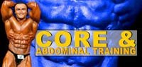 Core & Abdominal Training: Get Great Abs!