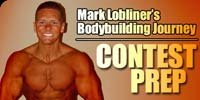 Mark Lobliner's Bodybuilding Journey - Contest Prep.