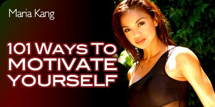 101 Ways To Motivate Yourself.