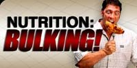 Nutrition - Bulking!