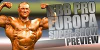 2006 IFBB Pro Europa Super Show Preview!