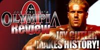 2006 Olympia Review - Jay Cutler Makes History!