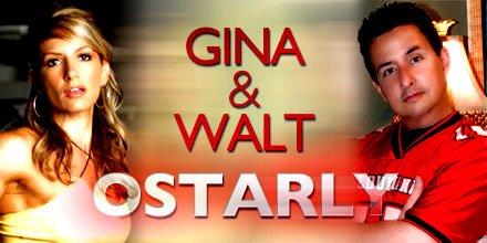 Walt & Gina Ostarly