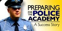 Preparing For The Police Academy.