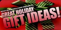 Bodybuilding.com Presents: Great Holiday Gift Ideas!