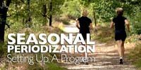 Seasonal Periodization - Setting Up A Program.