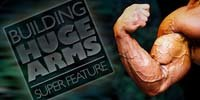 Building Huge Arms Super Feature.