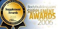 The 2006 Bodybuilding.com Supplement Awards.
