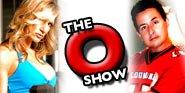 The 'O' Show