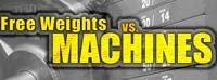 Free Weights Vs. Machines!