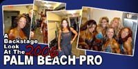 A Backstage Look At The 2006 Palm Beach Pro Figure