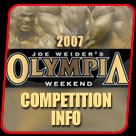 2007 Olympia Competition Information