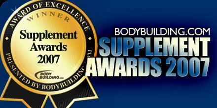 2007 Bodybuilding.com Supplement Award Winners.