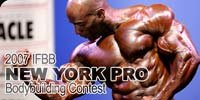 2007 IFBB New York Men's Pro Bodybuilding Contest Main Page!