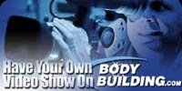 Have Your Own Video Show On Bodybuilding.com!