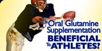 Is Oral Glutamine Supplementation Beneficial To Athletes?