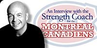 An Interview With The Strength Coach For The Montreal Canadiens!