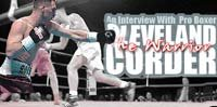 An Interview With Professional Boxer Cleveland 'The Warrior' Corder.