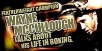 Featherweight Champion Wayne McCullough!