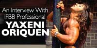 An Interview With IFBB Pro Yaxeni Oriquen.