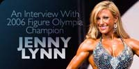 An Interview With 2006 Figure Olympia Champion, Jenny Lynn.