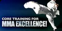 Core Training For MMA Excellence!