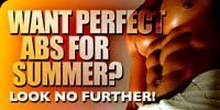 Want Perfect Abs For Summer? Look No Further.