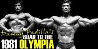Danny Padilla's Road To The 1981 Olympia.