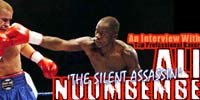 Professional Boxer Ali, 'The Silent Assassin,' Nuumbembe.