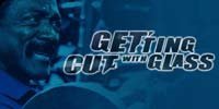 Getting Cut With Glass - Episode #1