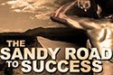 The Sandy Road To Success