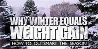 Why Winter Equals Weight Gain