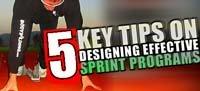 5 Key Tips On Designing Effective Sprint Programs!