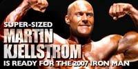 Super-sized Martin Kjellstrom.