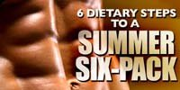 6 Dietary Steps To A Summer Six Pack!