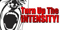 Turn Up The Intensity!