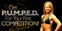 Get P.U.M.P.E.D For Your First Fitness Competition!