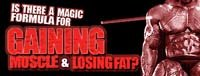 Is There A Magic Formula For Gaining Muscle And Losing Fat?