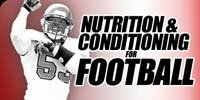 Conditioning & Nutrition For Football.