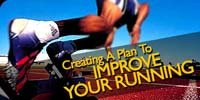 Creating A Plan To Improve Your Running!