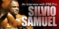 An Interview With IFBB Pro Silvio Samuel!