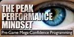 The Peak Performance Mindset!